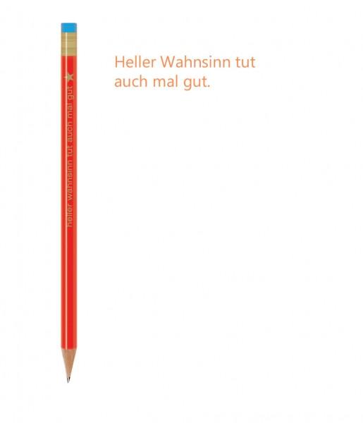 CEDON Bleistift Spruch Wahnsinn