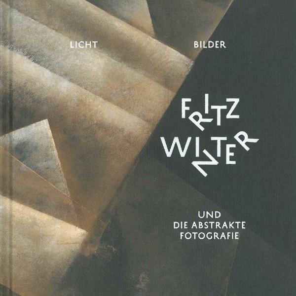 Licht-Bilder. Fritz Winter
