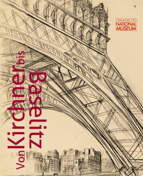Von Kirchner bis Baselitz