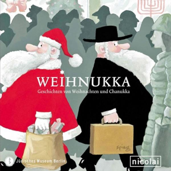 Weihnukka - Geschichten von Weihnachten und Chanukka