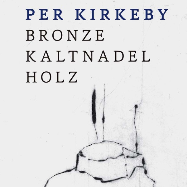 Per Kirkeby. Bronze, Kaltnadel, Holz