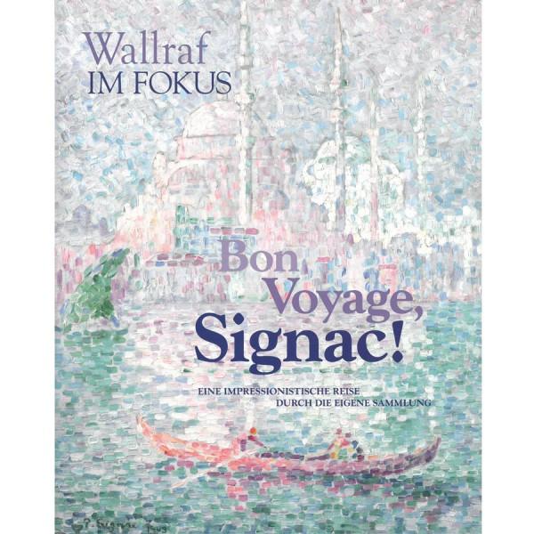Bon Voyage Signag | Wallraf-Richartz Museum Köln
