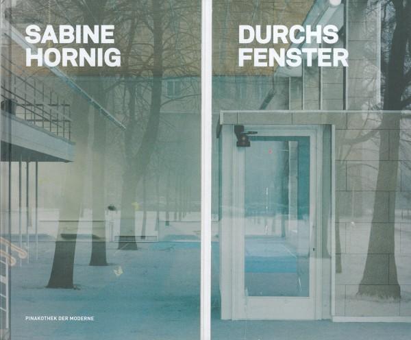 Sabine Hornig. Durchs Fenster