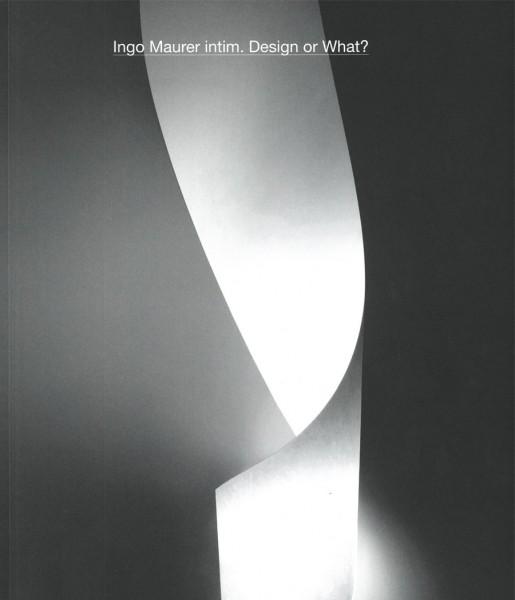 Ingo Maurer intim. Design or What?