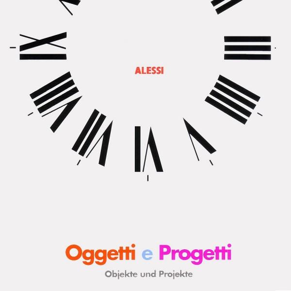 Oggetti e Progetti - Alessi Katalog