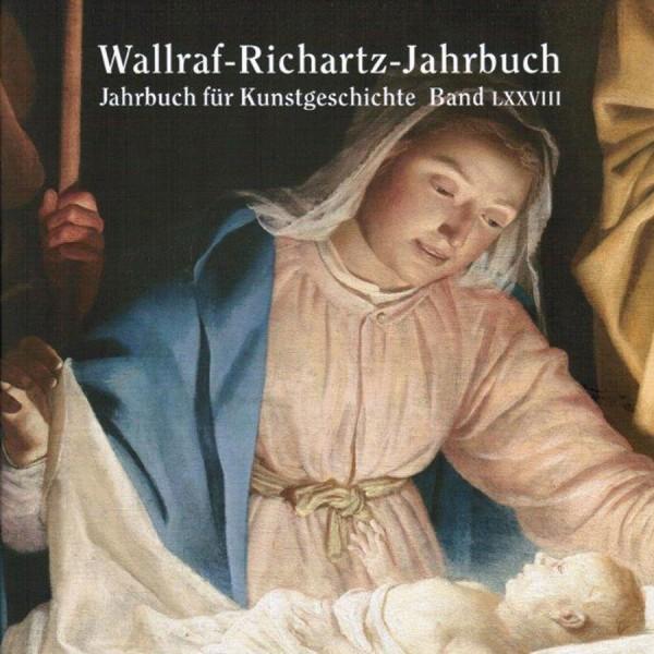 Wallraf-Richartz-Jahrbuch LXXVIII 78/2017